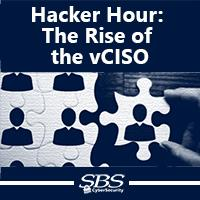 {Hacker Hour} The Rise of the vCISO