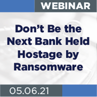 {Webinar} Don't Be the Next Bank Held Hostage by Ransomware