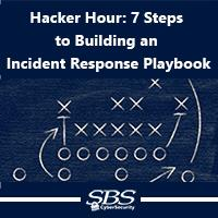 {Hacker Hour} 7 Steps to Build an Incident Response Playbook