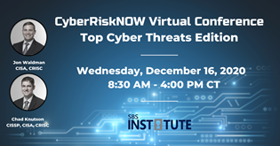 {Virtual Conference} Cyber Risk NOW: Top Cyber Threats Edition