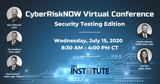 {Virtual Conference} Cyber Risk NOW: Security Testing Edition