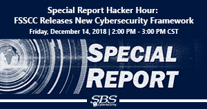 {Special Report Hacker Hour} FSSCC Releases New Cybersecurity Framework