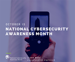 2018 National Cybersecurity Awareness Month at SBS