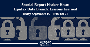 {Special Report Hacker Hour} Equifax Data Breach: Lessons Learned