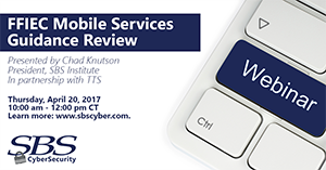 {WEBINAR} FFIEC MOBILE SERVICES GUIDANCE REVIEW