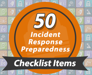 {Article} 50+ Incident Response Preparedness Checklist Items