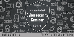 Louisiana Onsite: Cybersecurity Seminar