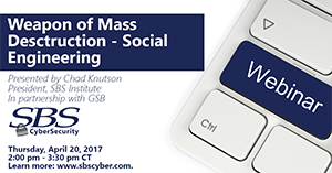 {WEBINAR} WEAPONS OF MASS DESTRUCTION - SOCIAL ENGINEERING