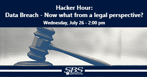 {Hacker Hour} Data Breach - Now what from a legal perspective?