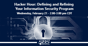 {Hacker Hour} Defining and Refining Your Information Security Program