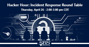 {Hacker Hour} Incident Response Round Table