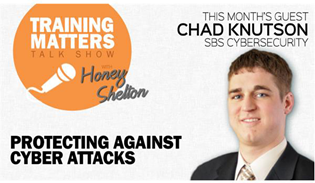 Listen to Guest Speaker Chad Knutson on the Training Matters Talk Show with Honey Shelton