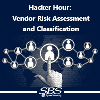 {Hacker Hour} Vendor Risk Assessment and Classification