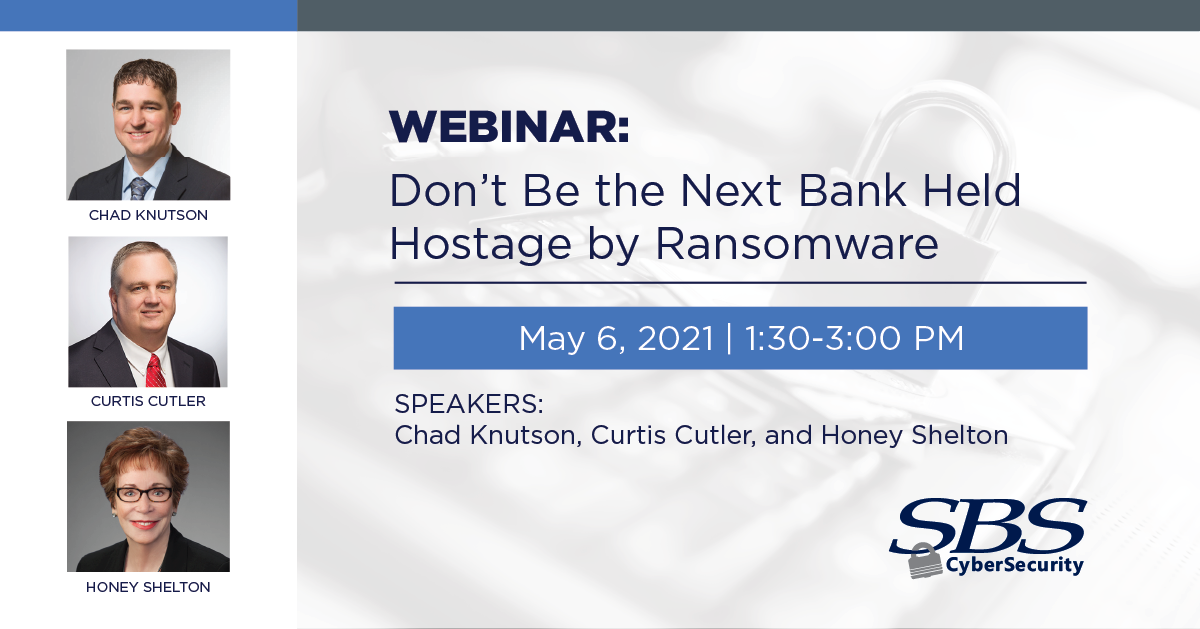 Don't Be the Next Bank Held Hostage By Ransomware Webinar