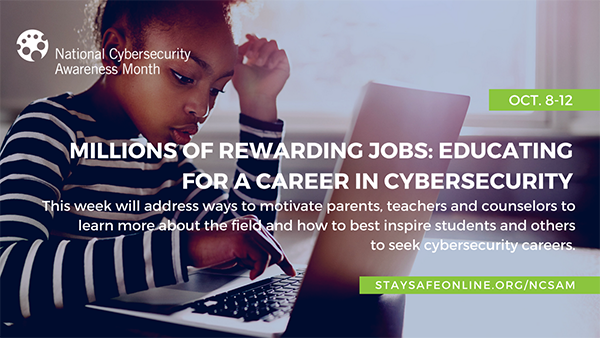 Millions of Rewarding Jobs: Educating for a Career in Cybersecurity