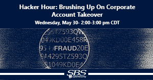 {Hacker Hour} Brushing Up On Corporate Account Takeover