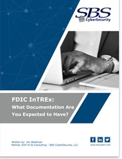 FDIC InTREX: What Documentation Are You Expected to Have
