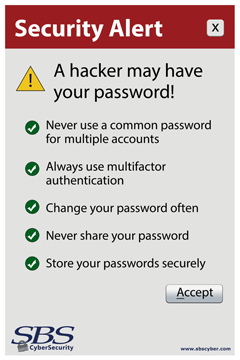 A Hacker May Have Your Password